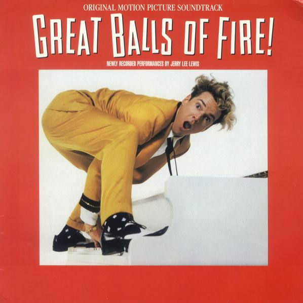 Great Balls Of Fire! (Original Motion Picture Soundtrack