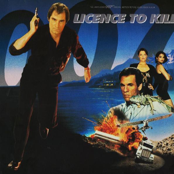 Licence To Kill (Original Motion Picture Soundtrack Album