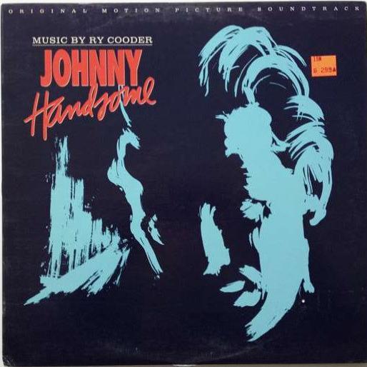 Johnny Handsome Original Motion Picture Soundtrack